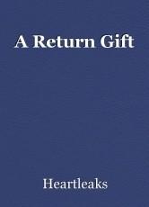 A Return Gift