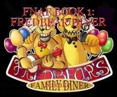 FNAF BOOK 1: FREDBEAR DINER