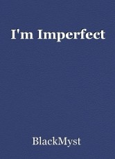 I'm Imperfect