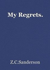 My Regrets.