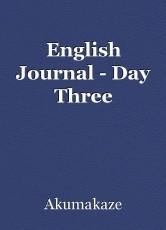English Journal - Day Three