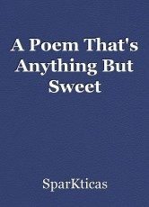 A Poem That's Anything But Sweet