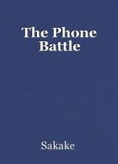 The Phone Battle