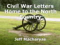Civil War Letters Home to the North Country
