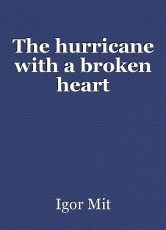 The hurricane with a broken heart