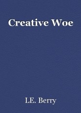 Creative Woe