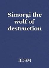 Simorgi the wolf of destruction
