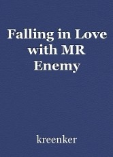 Falling in Love with MR Enemy
