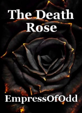 The Death Rose
