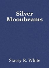 Silver Moonbeams