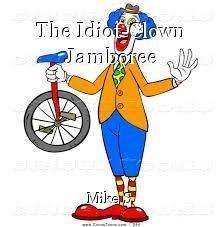 The Idiot-Clown Jamboree