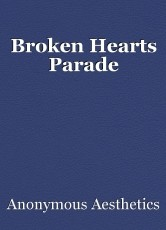 Broken Hearts Parade