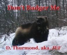 Don't Badger Me
