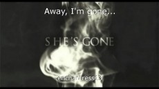 Away, I'm gone...