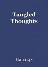 Tangled Thoughts