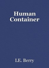 Human Container