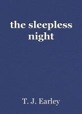 the sleepless night