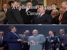 'A Collection Of Tools' Circus