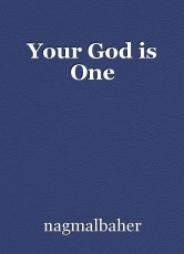 Your God is One