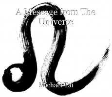 A Message from The Universe