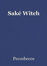 Saké Witch