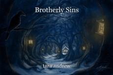 Brotherly Sins