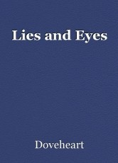Lies and Eyes