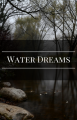 Water Dreams