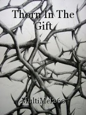 Thorn In The Gift