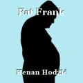Fat Frank