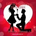 LOVE POEM In SPANISH