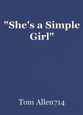 """She's a Simple Girl"""