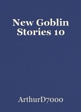 New Goblin Stories 10