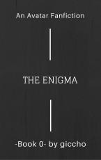 The Enigma -Book 0-