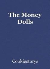 The Money Dolls