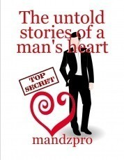 The untold stories of a man's heart
