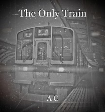 The Only Train