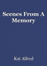 Scenes From A Memory