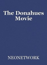 The Donahues Movie