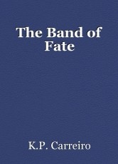 The Band of Fate