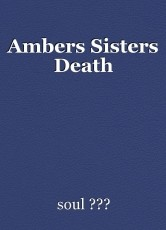 Ambers Sisters Death