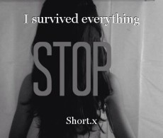 I survived everything