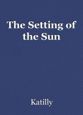 The Setting of the Sun