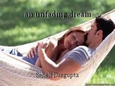 an unfading dream
