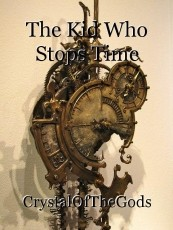 The Kid Who Stops Time