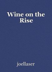 Wine on the Rise