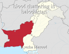 blood shattering in balochistan