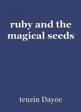 ruby and the magical seeds