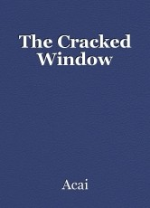 The Cracked Window