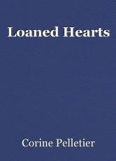 Loaned Hearts